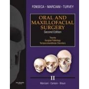 Oral and Maxillofacial Surgery: v. 2 by Raymond J. Fonseca