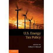 US Energy Tax Policy by Gilbert E. Metcalf