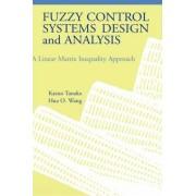 Fuzzy Control Systems Design and Analysis by Kazuao Tanaka