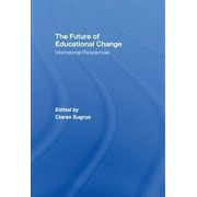 The Future of Educational Change by Ciaran Sugrue
