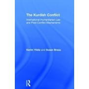 The Kurdish Conflict by Kerim Yildiz