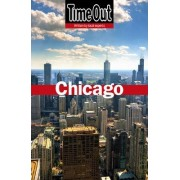Time Out Chicago City Guide by Time Out Guides Ltd.