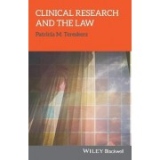 Clinical Research and the Law by Patricia M Tereskerz