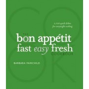 The Bon Appetit Cookbook by Barbara Fairchild
