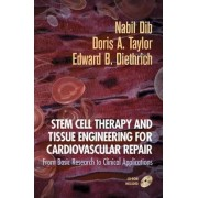 Stem Cell Therapy and Tissue Engineering for Cardiovascular Repair by Nabil Dib