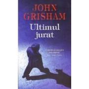 Ultimul jurat ed.2014 - John Grisham