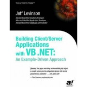 Building Client/Server Applications with VB .NET by Jeff Levinson