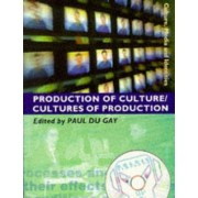 Production of Culture/Cultures of Production by Paul Du Gay