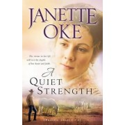 A Quiet Strength by Janette Oke