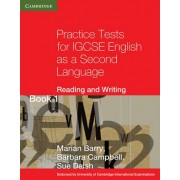 Practice Tests for IGCSE English as a Second Language: Reading and Writing Book 1 by Marian Barry