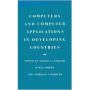 Computers and Computer Applications in Developing Countries by Ukandi Godwin Damachi