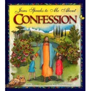 Jesus Speaks to Me about Confession by Angela Burrin