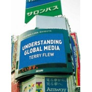 Understanding Global Media by Terry Flew