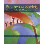 Business and Society by Archie B Carroll