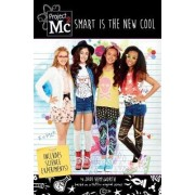 Project Mc2: Smart Is the New Cool by Jade Hemsworth