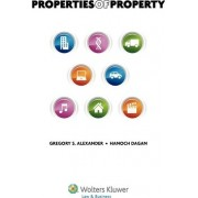 Properties of Property by Robert Noll Professor of Law Gregory S Alexander