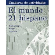 El Mundo 21 Hispano Cuaderno de Actividades by Fabian Samaniego