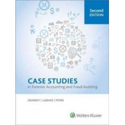 Case Studies in Forensic Accounting and Fraud Auditing, 2nd Edition by D Larry Crumbley