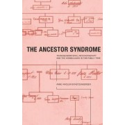 The Ancestor Syndrome by Anne Ancelin Schutzenberger