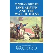 Jane Austen and the War of Ideas by Marilyn Butler