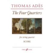 The Four Quarters (String Quartet/Score Only) by Thomas Ades