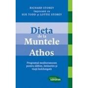 Dieta De La Muntele Athos - Richard Storey