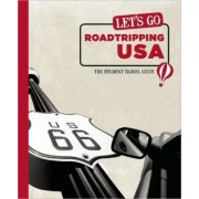 Let's Go Roadtripping USA by Harvard Student Agencies Inc.