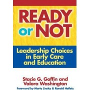 Ready or Not by Stacie G. Goffin