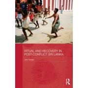 Ritual and Recovery in Post-conflict Sri Lanka by Jane Derges