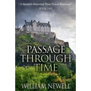 Passage Through Time by William Newell