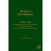Complex Enzymes in Microbial Natural Product Biosynthesis, Part A: Overview Articles and Peptides: Volume 458 by David A. Hopwood