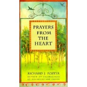 Prayers from the Heart by Richard J Foster
