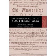 The Cambridge History of Southeast Asia: From C.1500 to C.1800 v. 2 by Nicholas Tarling