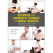 Osteopathic and Chiropractic Techniques for Manual Therapists by Giles Gyer