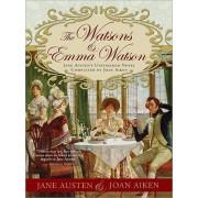 Emma Watson & the Watsons by Jane Austen