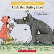 Caperucita Roja/Little Red Riding Hood by Luz Orihuela