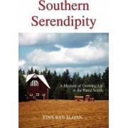 Southern Serendipity by Tina Rye Sloan