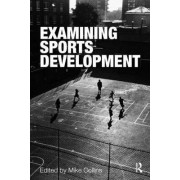 Examining Sports Development by Mike Collins