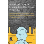 Langue and Parole in Synchronic and Diachronic Perspective by Societas Linguistica Europaea
