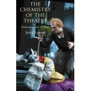 The Chemistry of the Theatre by Jerzy Limon