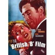 The British B Film by Steve Chibnall