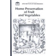 Home Preservation of Fruit and Vegetables by Min.of Fish.& Food Agriculture