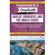 Frommer's Easyguide to Naples, Sorrento and the Amalfi Coast, Paperback