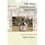 The New Transnational Activism by Sidney G. Tarrow