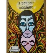 Le Pouvoir Magique - Michele Curcio