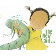 The New Girl... and Me by Jacqui Robbins
