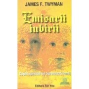 Emisarii iubirii - James F. Twyman