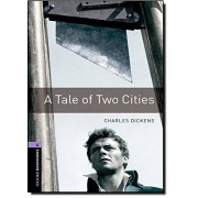 Charles Dickens Oxford Bookworms Library: Level 4:: A Tale of Two Cities: 1400 Headwords (Oxford Bookworms ELT)