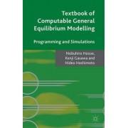 Textbook of Computable General Equilibrium Modeling by Nobuhiro Hosoe