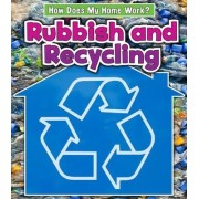 Rubbish and Recycling by Chris Oxlade